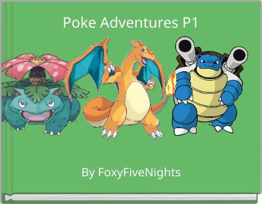 Poke Adventures P1