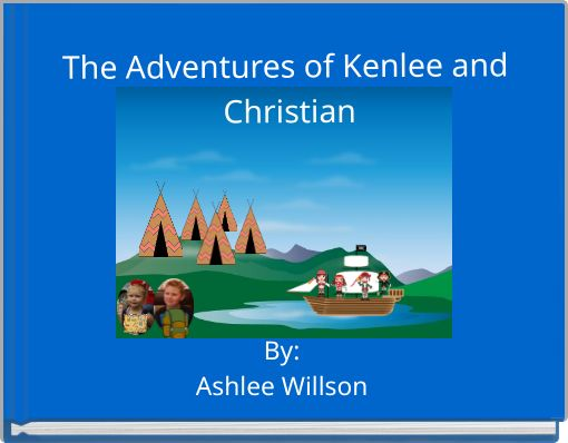 The Adventures of Kenlee and Christian