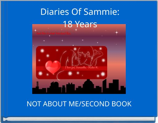 Diaries Of Sammie:18 Years