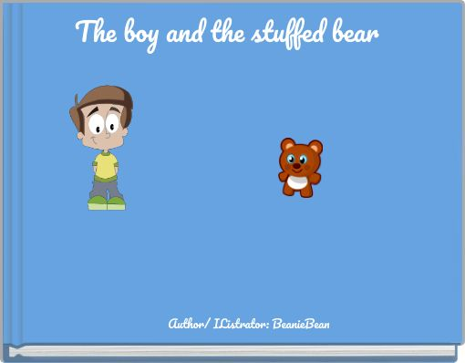 The boy and the stuffed bear
