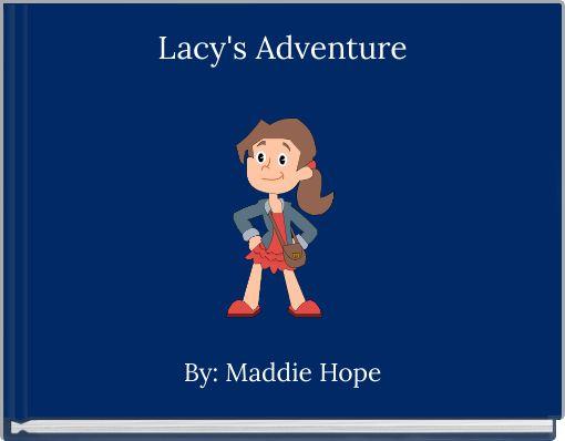 Lacy's Adventure