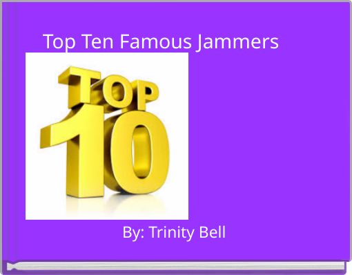 Top Ten Famous Jammers