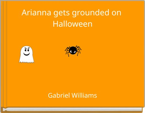 Arianna gets grounded on Halloween