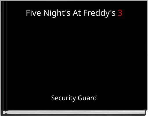 Five Night's At Freddy's 3