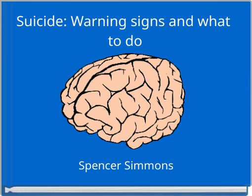 Suicide: Warning signs and what to do