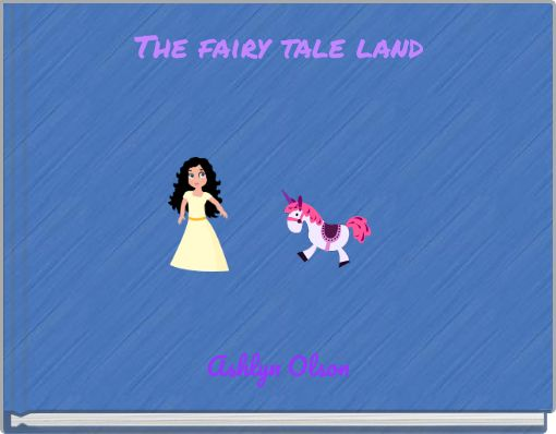 The fairy tale land
