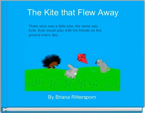 The Kite that Flew Away