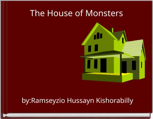 The House of Monsters