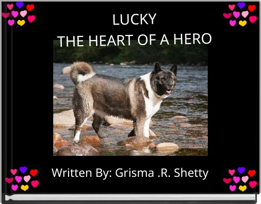 LUCKYTHE HEART OF A HERO