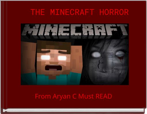 THE MINECRAFT HORROR