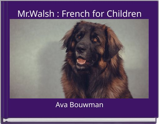 Mr.Walsh : French for Children