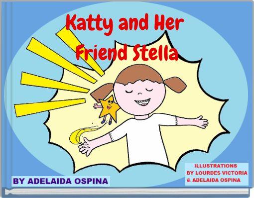 Katty and  Her Friend Stella