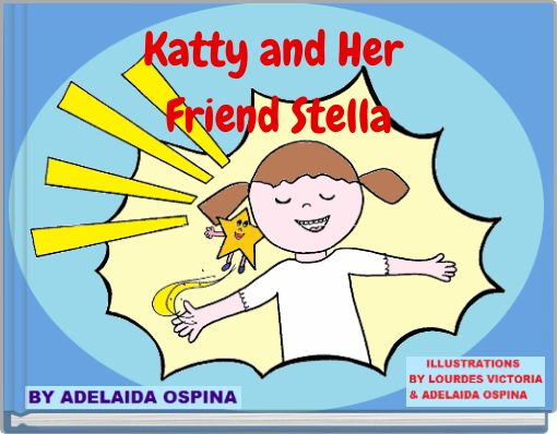 Katty and  Her Friend Stella