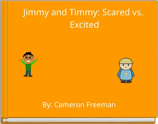 Jimmy and Timmy: Scared vs. Excited
