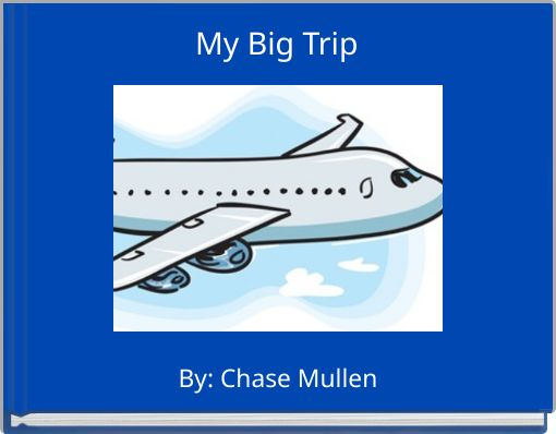 My Big Trip