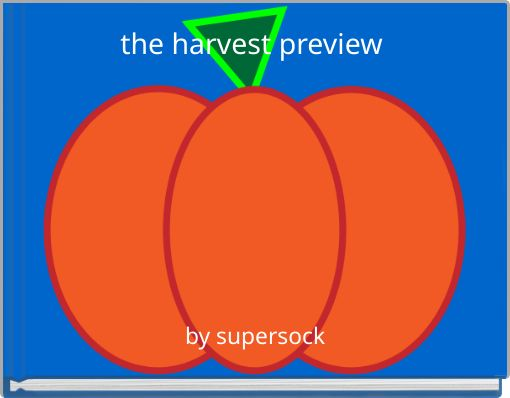 the harvest preview