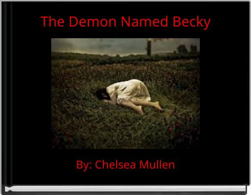 The Demon Named Becky