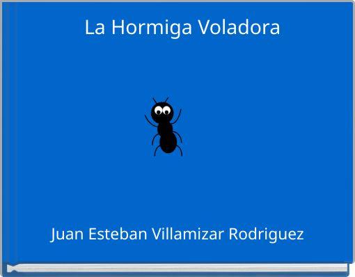 La Hormiga Voladora
