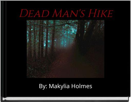 Dead Man's Hike