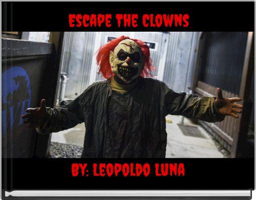 Escape The Clowns