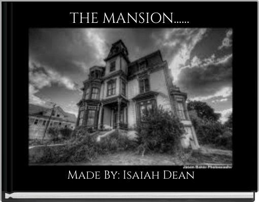 THE MANSION......