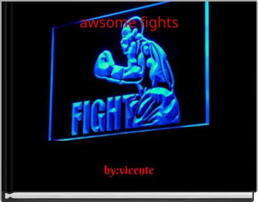 awsome fights