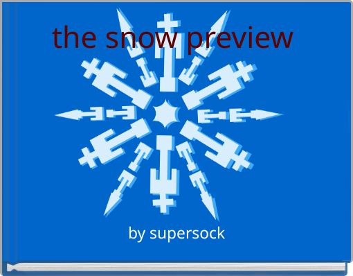 the snow preview