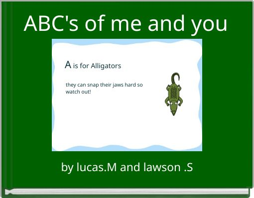 ABC's of me and you