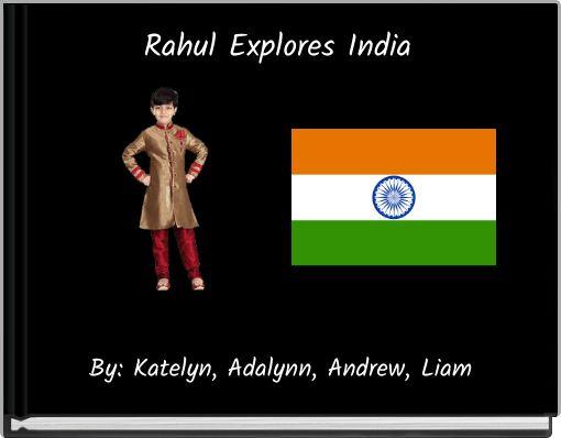 Rahul Explores India