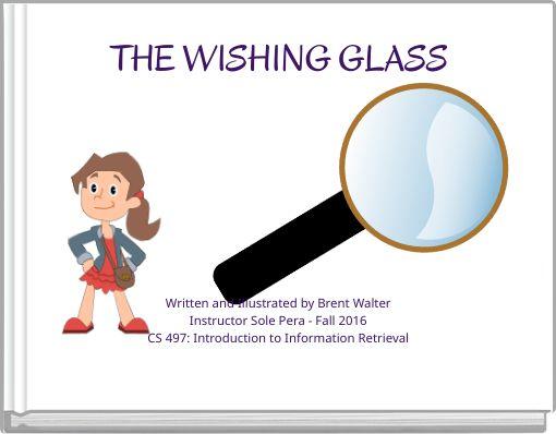 THE WISHING GLASS