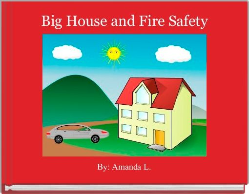 Big House and Fire Safety