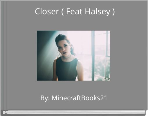 Closer ( Feat Halsey )