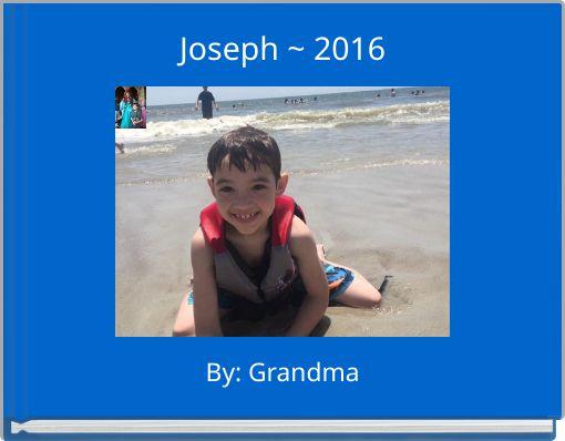 Joseph ~ 2016