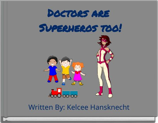 Doctors are Superheros too!