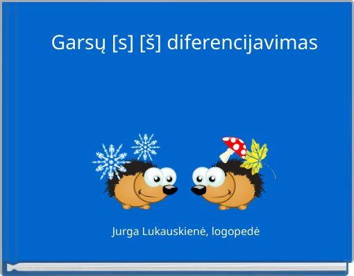 Garsų [s] [š] diferencijavimas