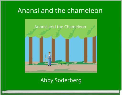 Anansi and the chameleon