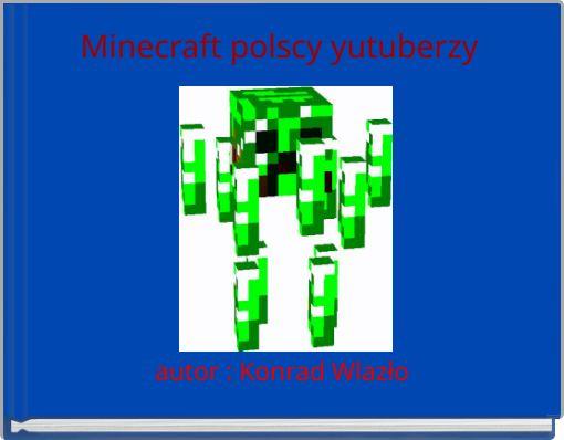 Minecraft polscy yutuberzy