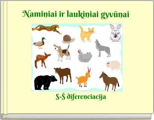Naminiai ir laukiniai gyvūnai