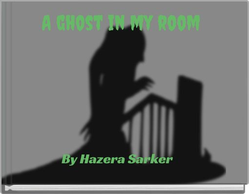 A ghost in my room