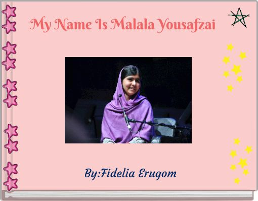 My Name Is Malala Yousafzai