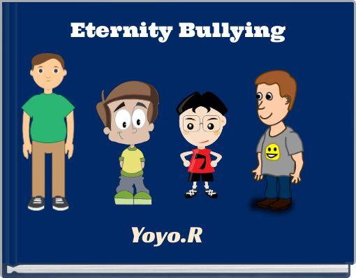 Eternity Bullying