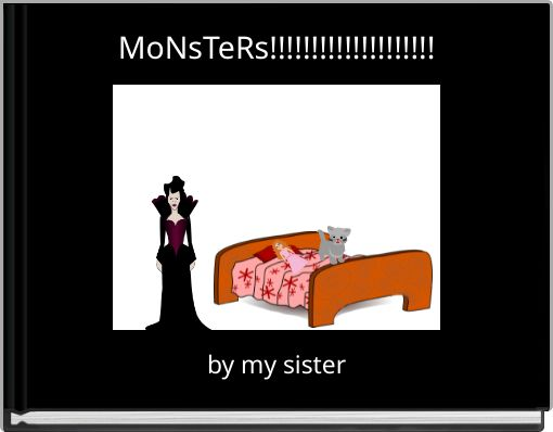 MoNsTeRs!!!!!!!!!!!!!!!!!!!!
