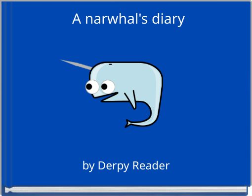 A narwhal's diary