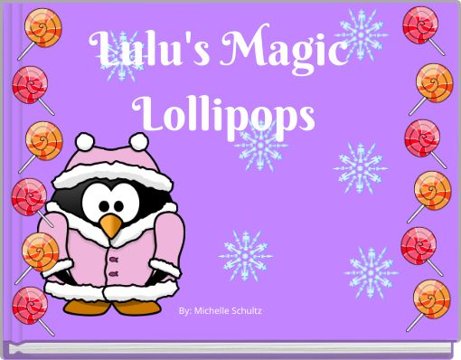 Lulu's Magic Lollipops