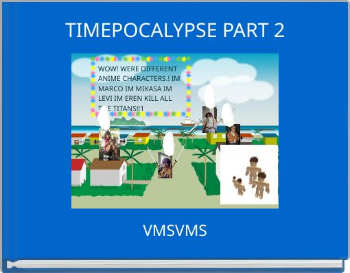 TIMEPOCALYPSE PART 2