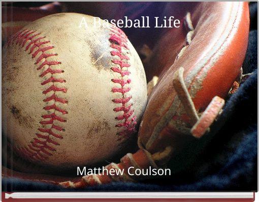A Baseball Life