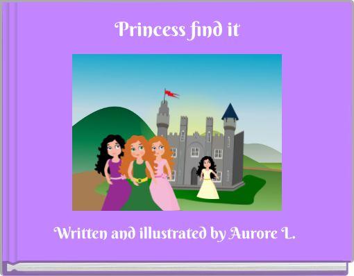Princess find it