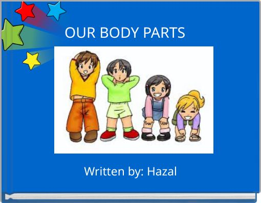 OUR BODY PARTS