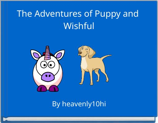 The Adventures of Puppy and Wishful