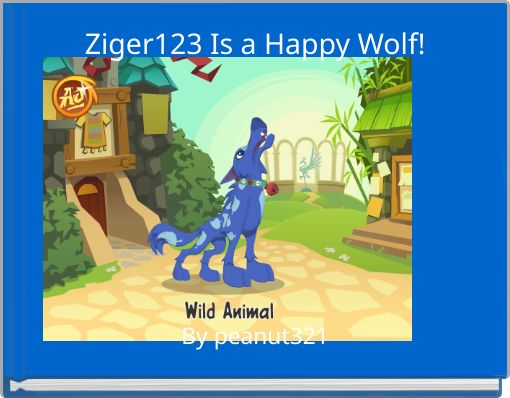 Ziger123 Is a Happy Wolf!